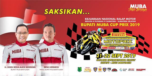 Saksikan Kejurnas Motoprix dan Bupati Muba Cup Prix , 21-22 September 2019