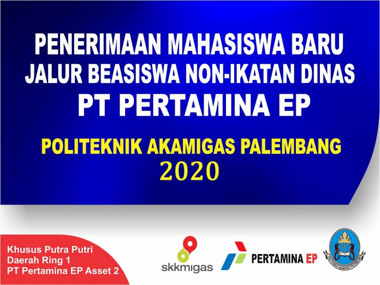 PT Pertamina EP Asset 2 Buka Pendaftaran Beasiswa Non Ikatan Dinas Politeknik Akamigas Secara Onilne